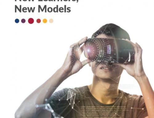 Reimagine Education: New Learners, New Models