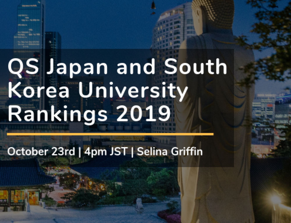 Webinar on Demand: QS Japan and South Korea University Rankings 2019