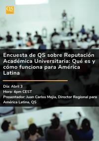 Encuesta de QS sobre Reputación Académica Universitaria: Qué es y cómo funciona para América Latina