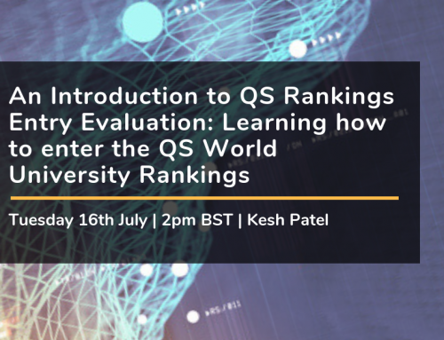 An Introduction to QS Rankings Entry Evaluation: Learning how to enter the QS World University Rankings