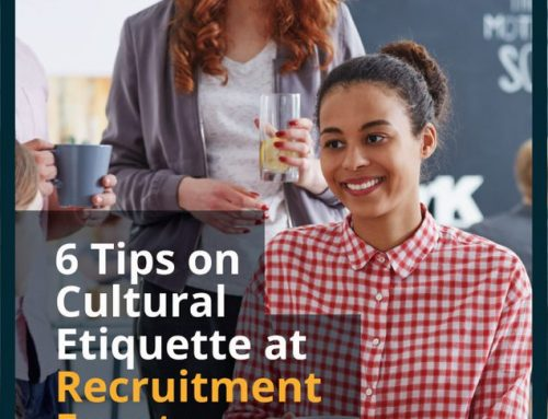 6 Tips on Cultural Etiquette at Recruitment Events