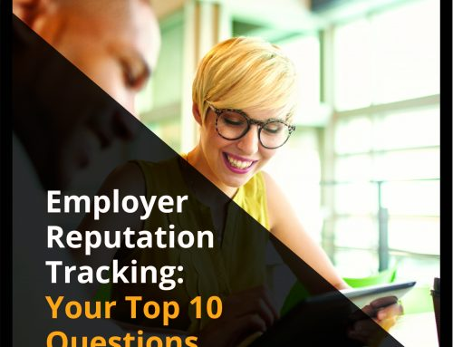 Employer Reputation Tracking: Your Top 10 Questions Answered
