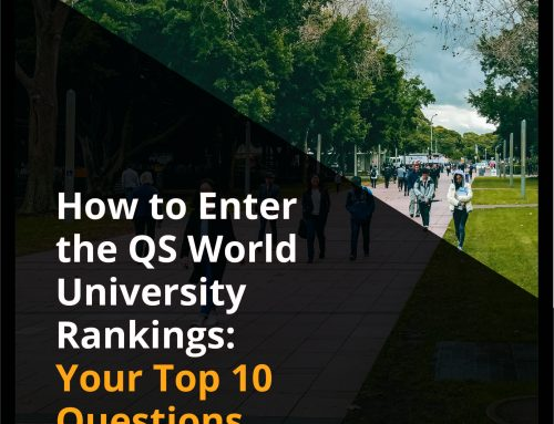 How to Enter the QS World University Rankings: Your Top 10 Questions Answered