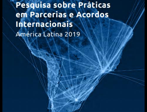 Pesquisa sobre Práticas em Parcerias e Acordos Internacionais na América Latina (Versão Brasileira)